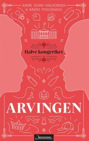 Arvingen, Anne Gunn Halvorsen & Randi Fuglehaug