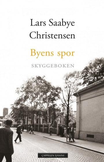 Byens spor - skyggeboken, Lars Saabye Christensen