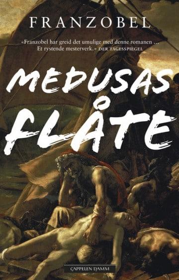 Medusas flåte, Franzobel